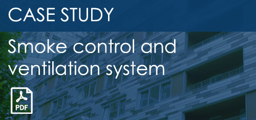 Cse Study - Smoke Control and Ventilation System