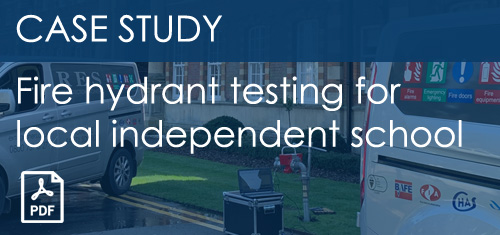 Case Study - Fire Hydrant Testing for Local Independent School